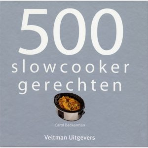 500 slowcooker gerechten